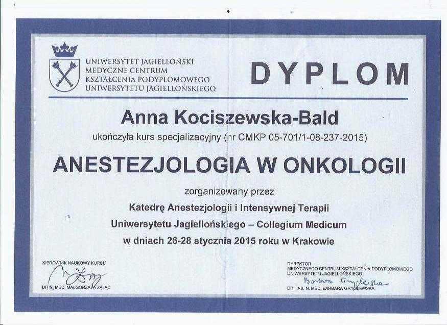 Anna Kociszewska-Bald Dyplom: Kurs anestezjologia w onkologiii